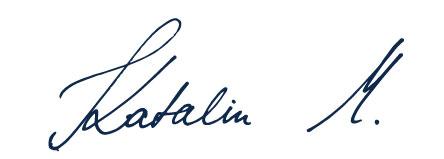Signature by Katalin Malatinszky